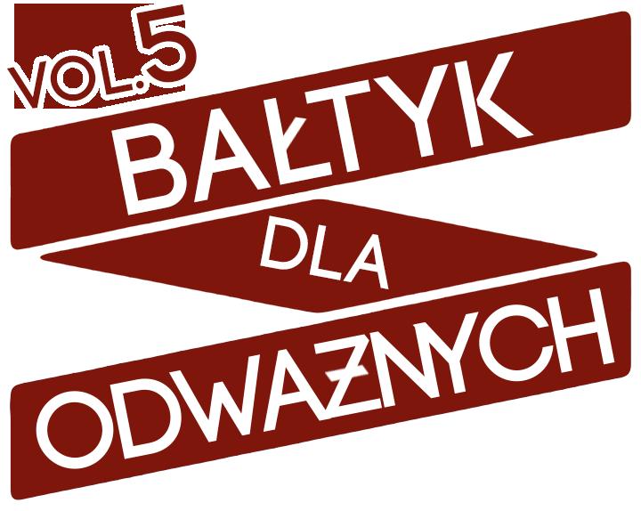 Bałtyk Dla Odważnych vol. 5