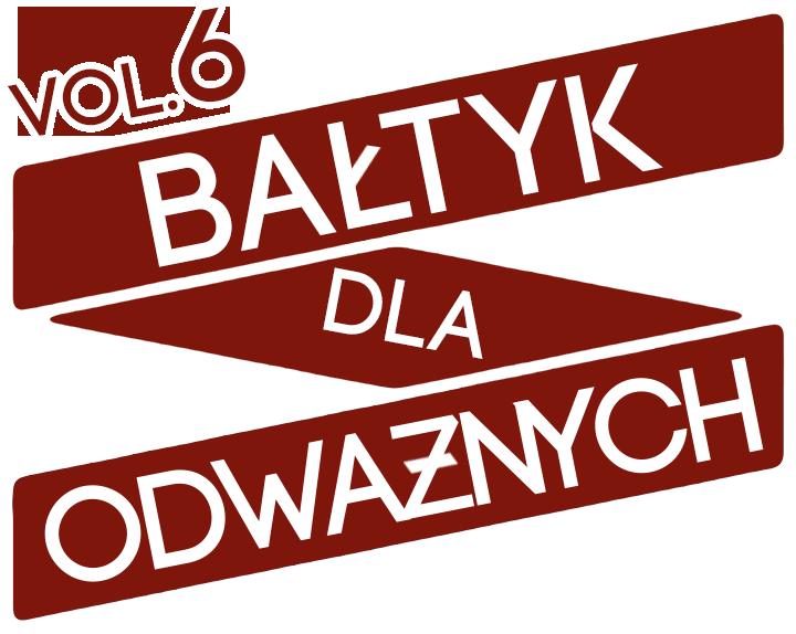 Bałtyk Dla Odważnych vol. 6