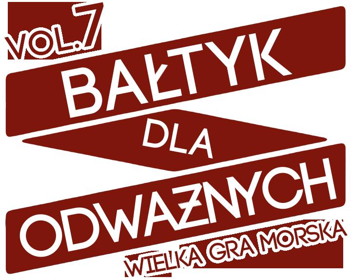 Bałtyk Dla Odważnych vol. 7