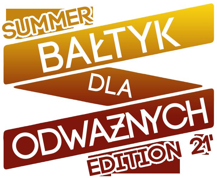 Bałtyk Dla Odważnych Summer Edition `21