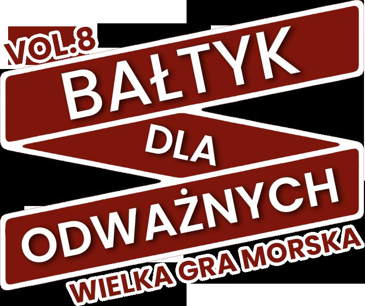 Bałtyk Dla Odważnych vol. 8